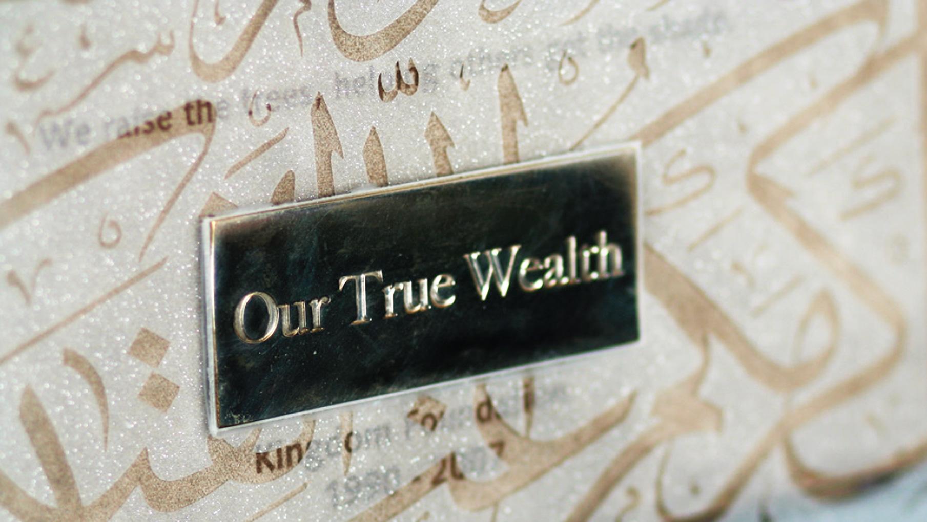 our true wealth Kingdom Foundation